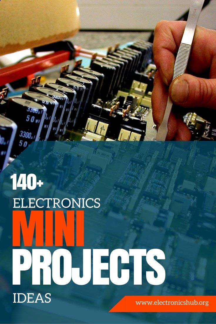 140 Electronics Mini Projects Ideas for Engineering Students | Elect ...