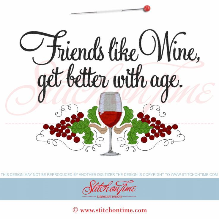 5916 Sayings : Friends Like Wine Get Better With Age 6x10