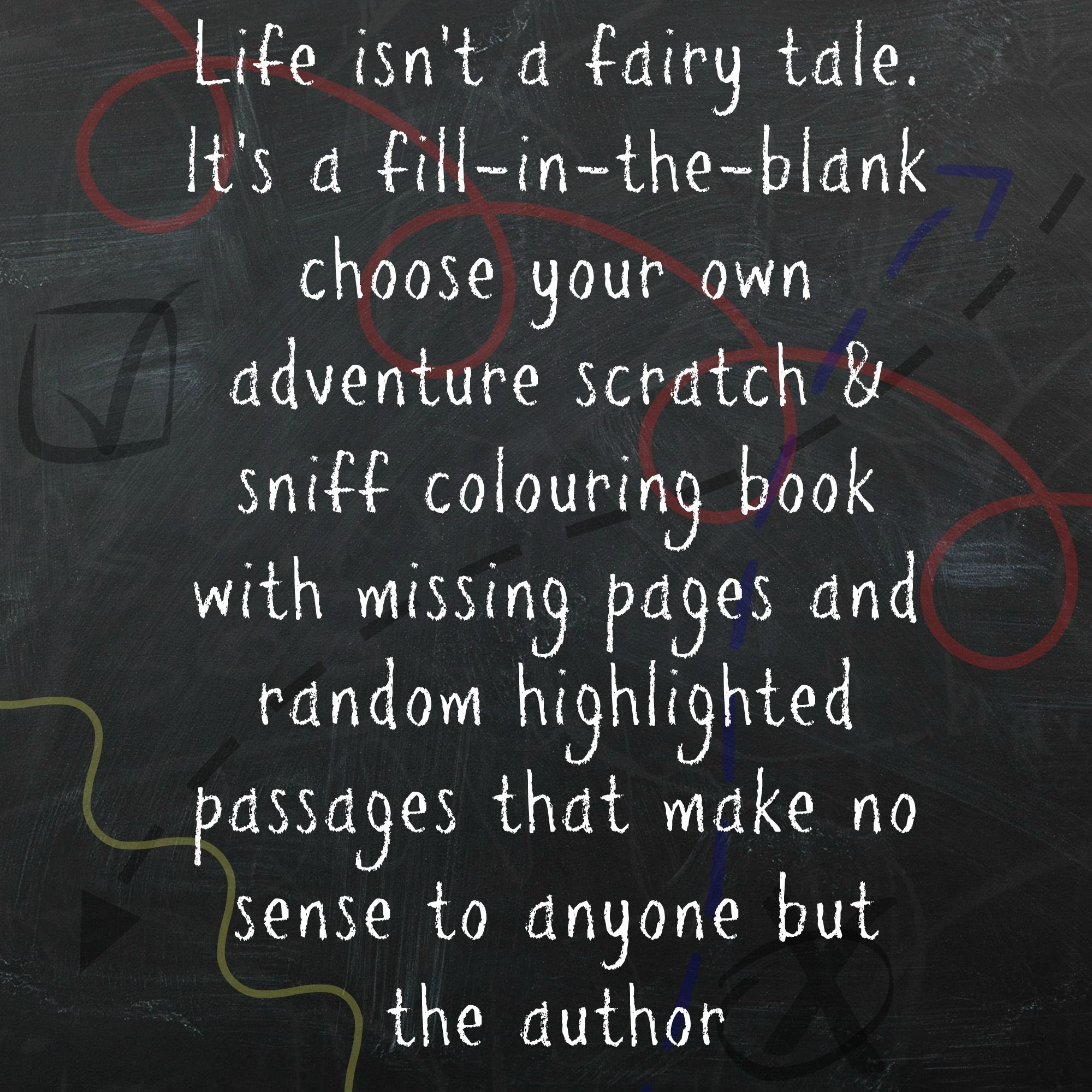 Life Isn't A Fairy Tale.