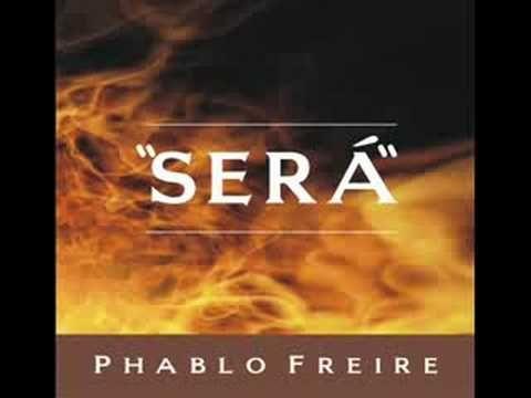 "PHABLO FREIRE - ""SERÁ"""