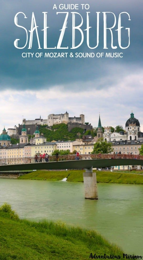 10 things to do in Salzburg – the city of Mozart and Sound of Music