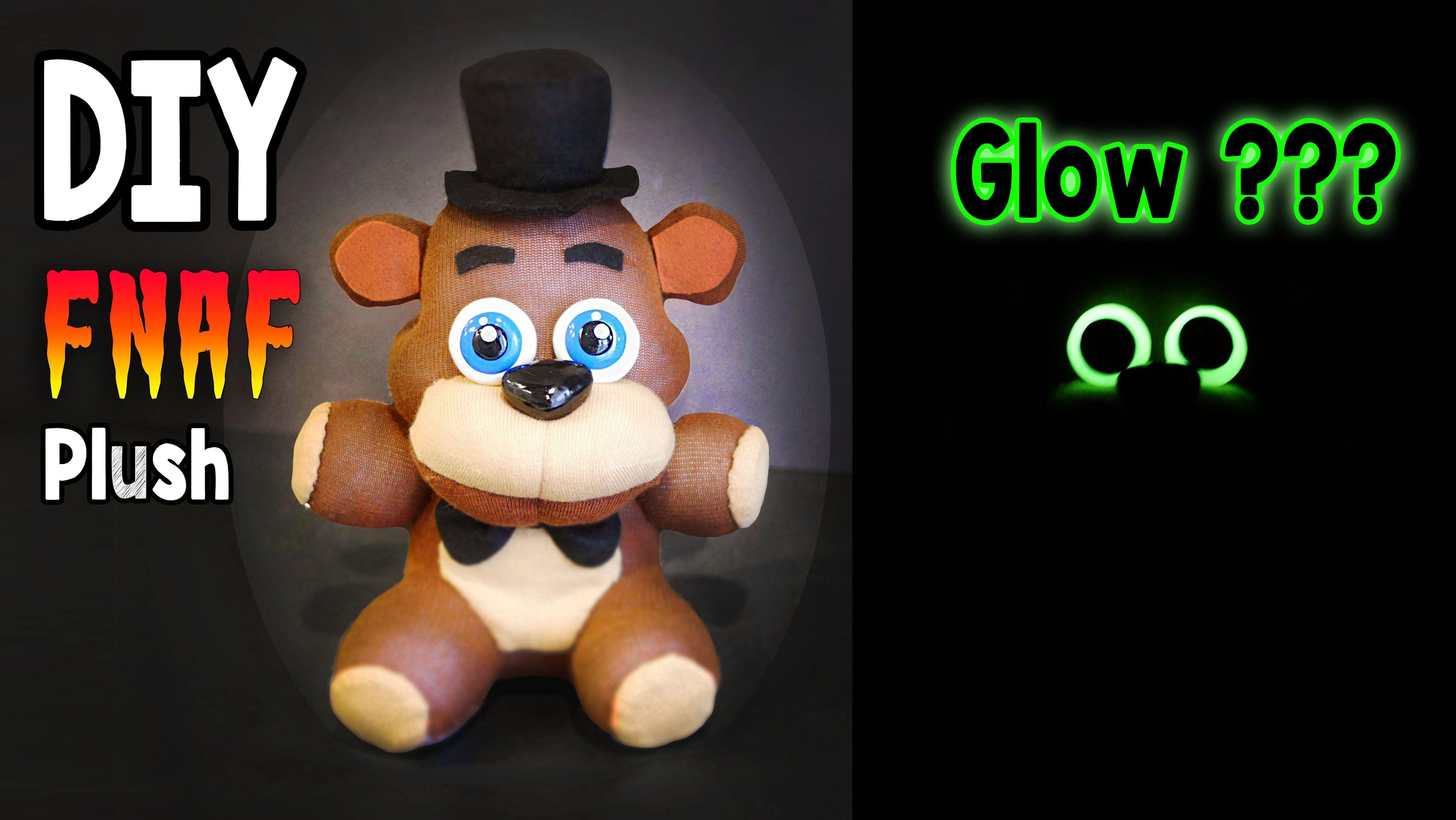 Diy Glow In The Dark Freddy Plush Fnaf Tutorial