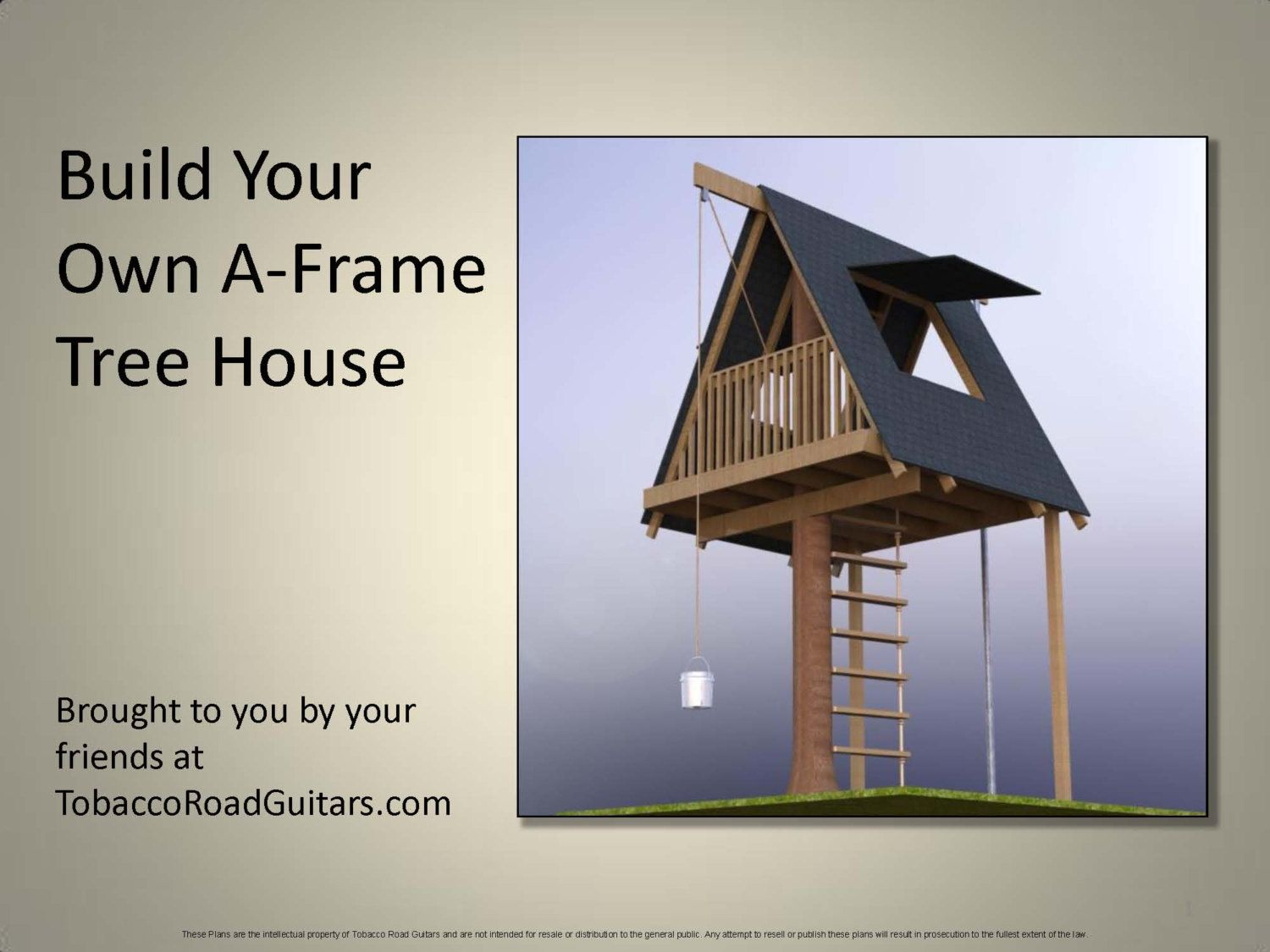 A Frame Tree House Building Plans and Instructions Trees