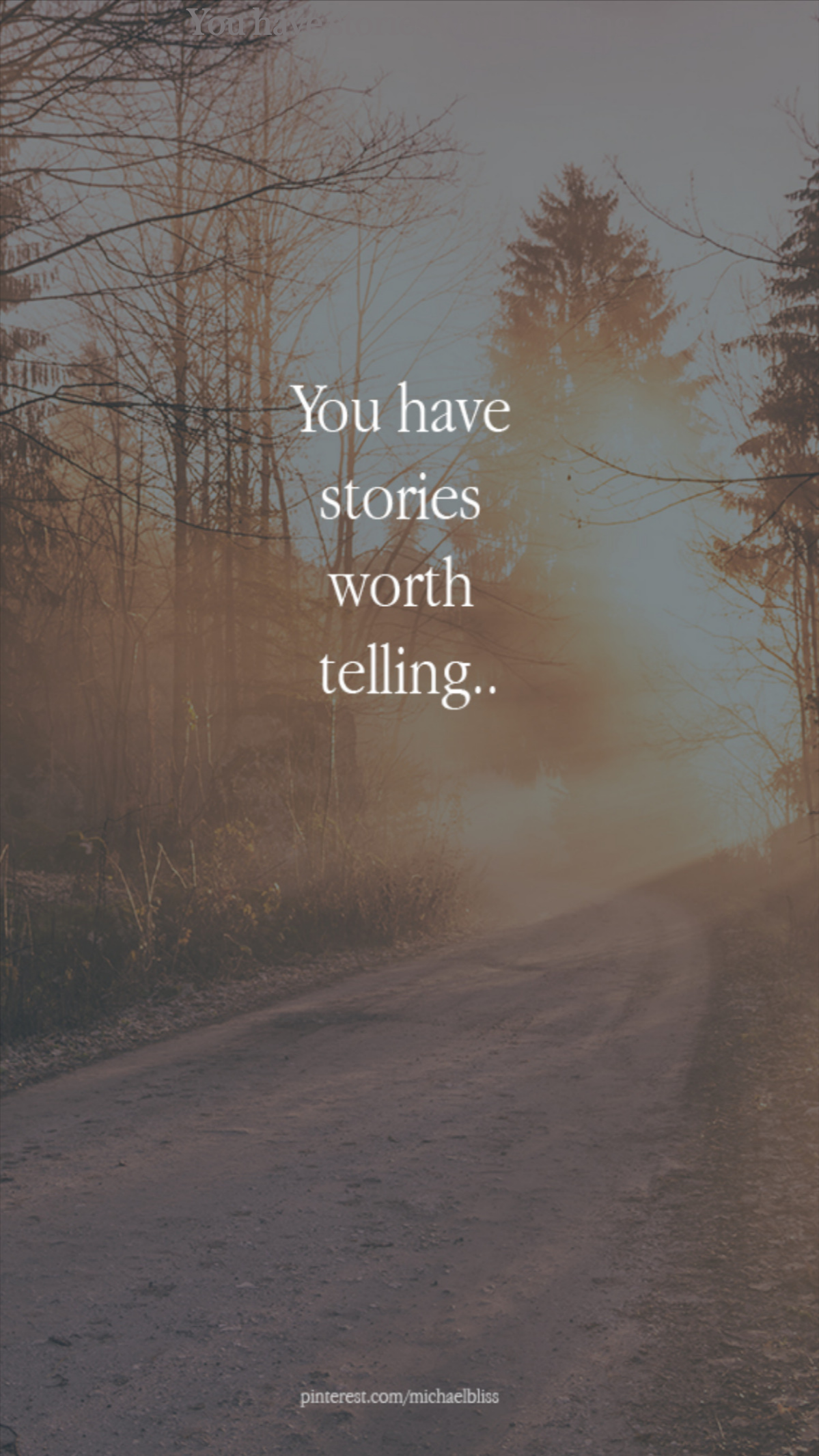 You have stories worth telling