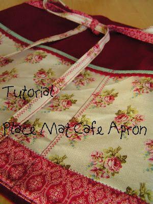 Tea Rose Home: Tutorial--Place Mat Cafe Apron---