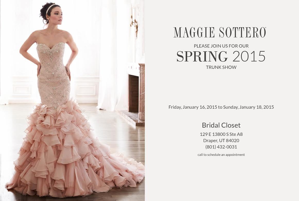 Maggie Sottero Trunk Show at Bridal Closet - Utah bridal store - utah wedding dresses - Salt Lake Wedding Gowns - Draper Bridal Store - Riverton Bridal Dresses