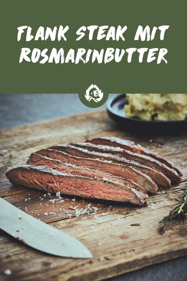 Gegrilltes Flank Steak mit selbstgemachter Rosmarinbutter vom Gasgrill #marinadeforskirtsteak