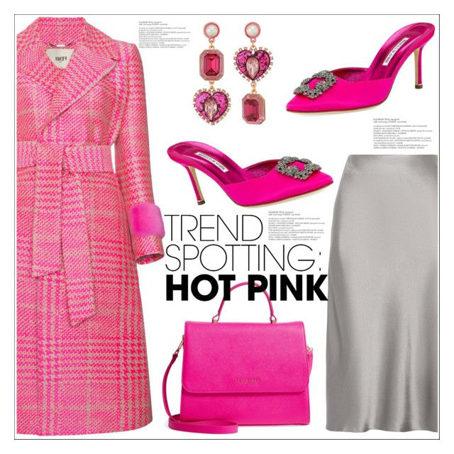 """""""Win It! NYFW Trend Spotting: Hot Pink 13"""" by queenvirgo ❤ liked on Polyvore featuring Protagonist, Fendi, Betsey Johnson, Manolo Blahnik, Ted Baker, contestentry and NYFWHotPink"""