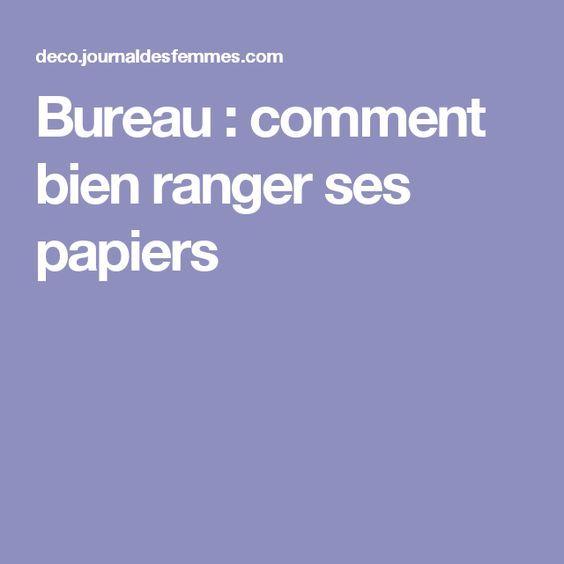 Bureau Comment Bien Ranger Ses Papiers Rangement Papier Bureau