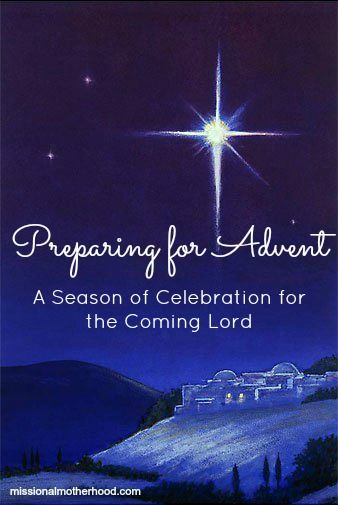 Preparing for Advent: A Season of Celebration for the ...