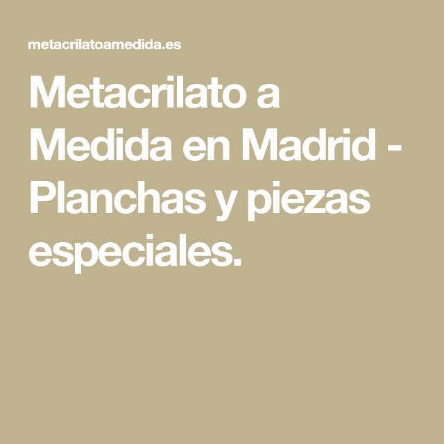 Metacrilato a medida en madrid planchas y piezas - Planchas metacrilato madrid ...