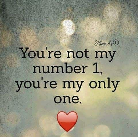 U R My Number 1 N Only 1 Akee Love Yourself Quotes Soulmate Love Quotes Romantic Good Morning Quotes