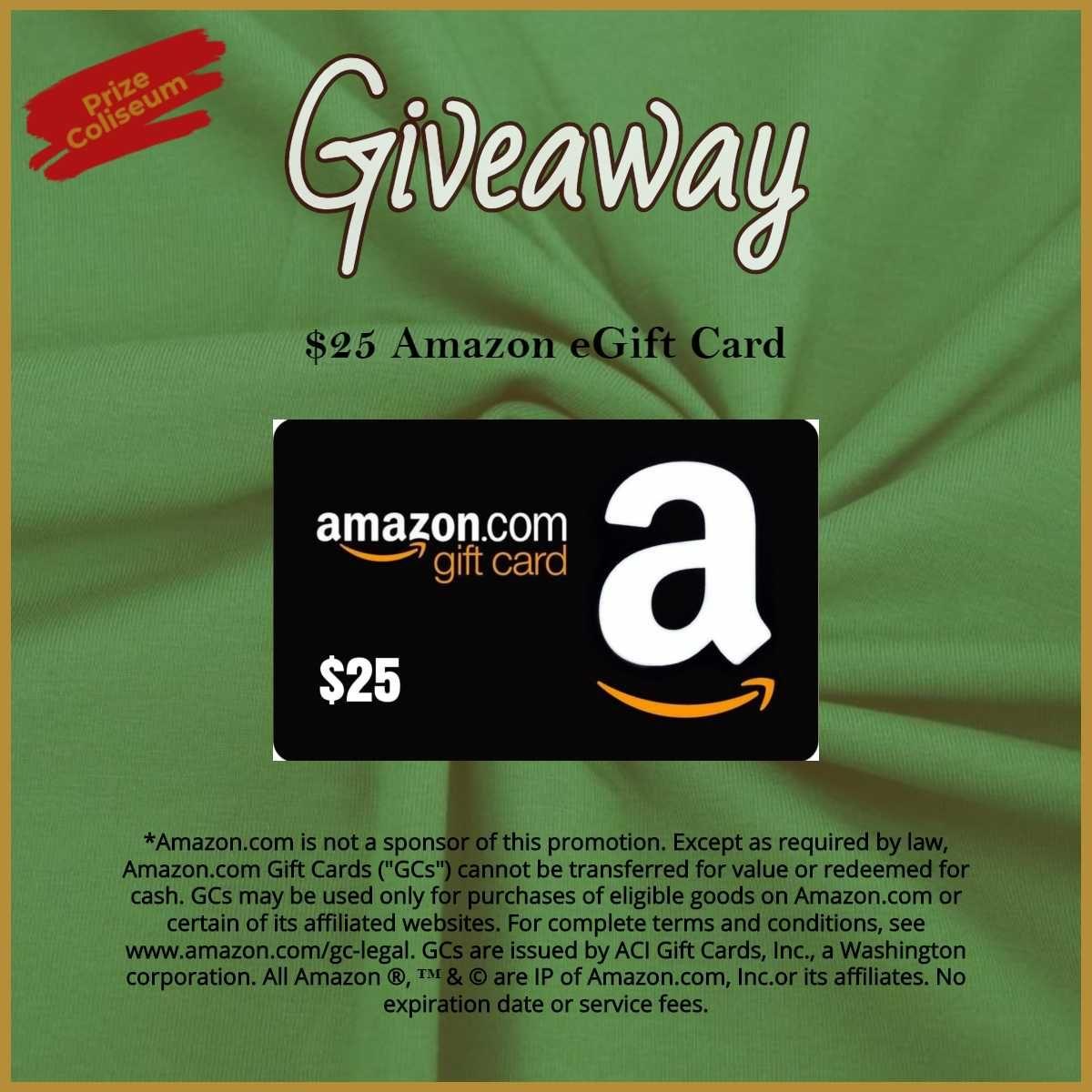 Prizecoliseum 25 Amazon Egift Card Giveaway Egift Card Gift Card Giveaway Gift Card