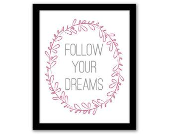 Follow Your Dreams,