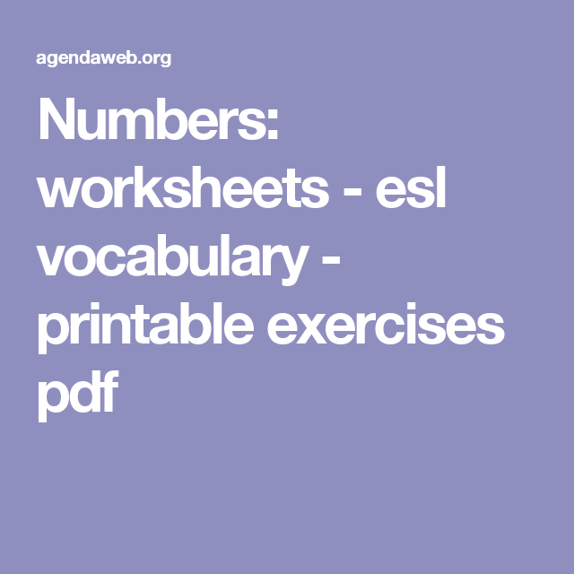 Numbers: worksheets - esl vocabulary - printable exercises pdf ...