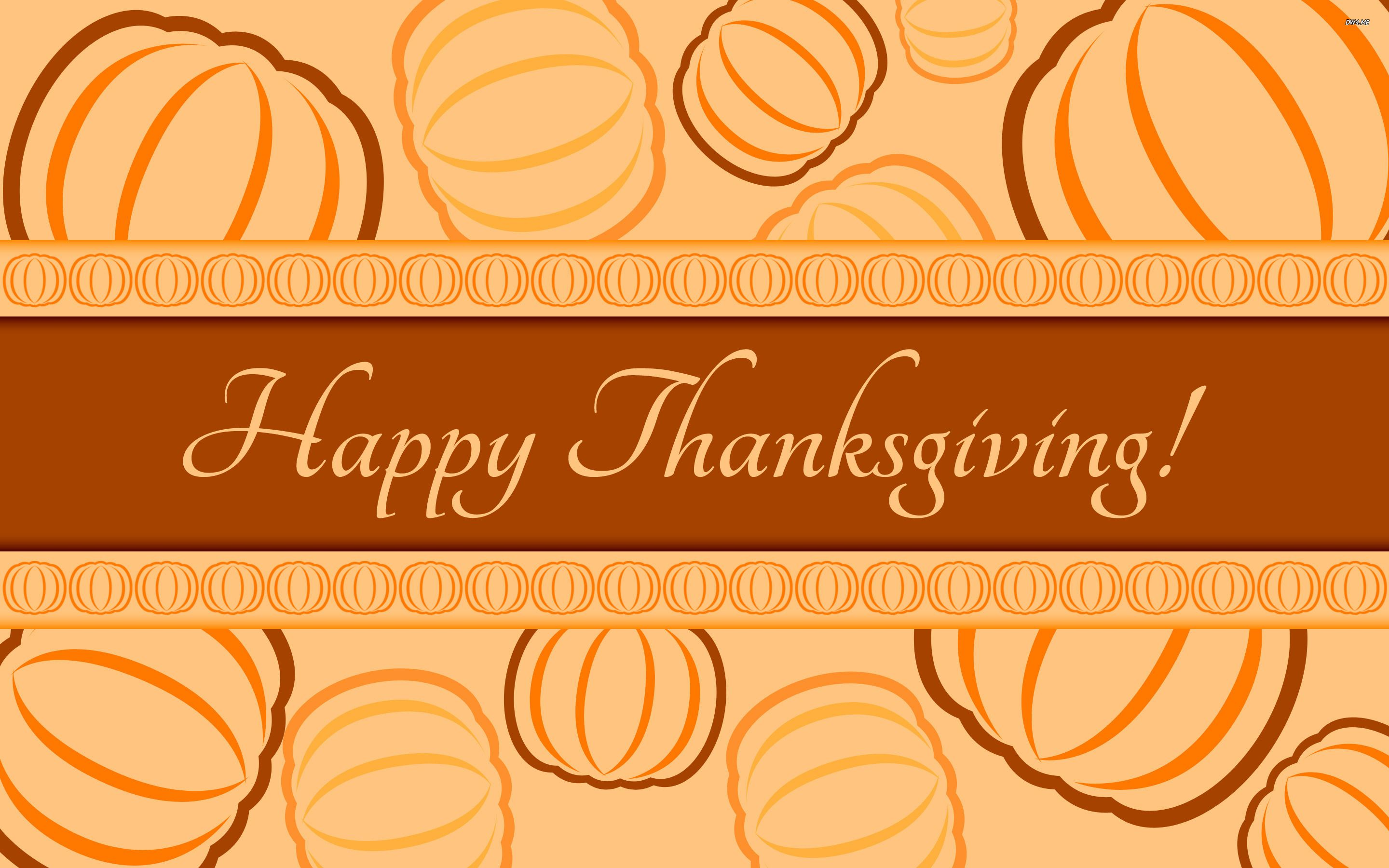 Happy thanksgiving wallpaper wallpapers pinterest holiday desktop wallpaper pumpkin wallpaper thanksgiving wallpaper holidays no happy thanksgiving day thanksgiving greetings kristyandbryce Choice Image