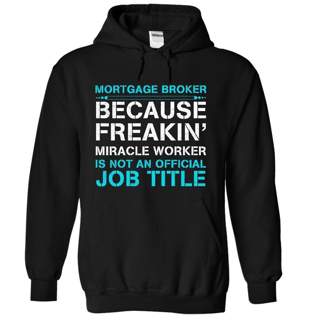 HOT-Miracle Mortgage Broker T Shirt, Hoodie, Sweatshirt. Check price ==► http://www.sunshirts.xyz/?p=130201