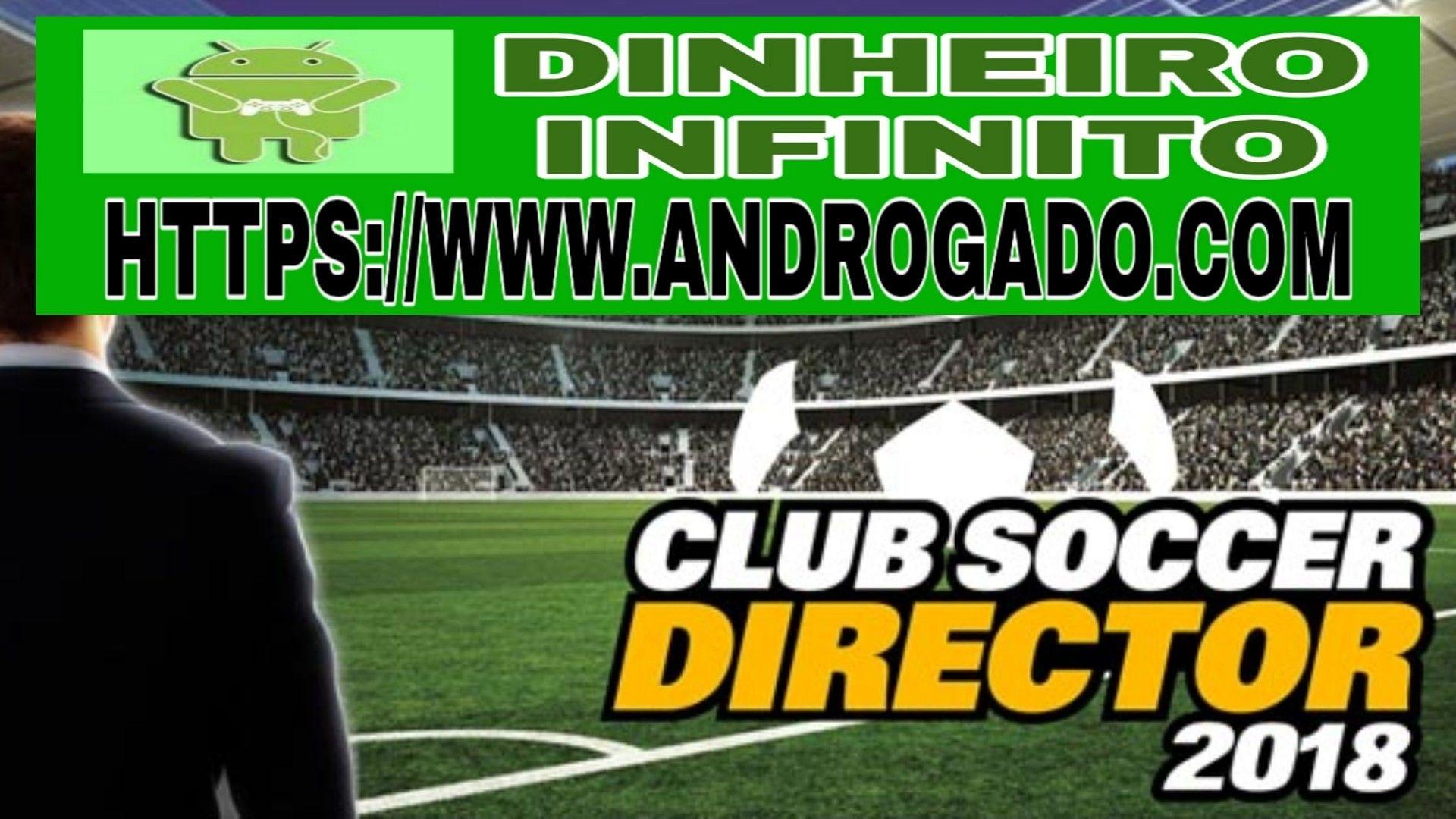 Club Soccer Director 2018 Football Club Manager V2 0 7 Apk Mod