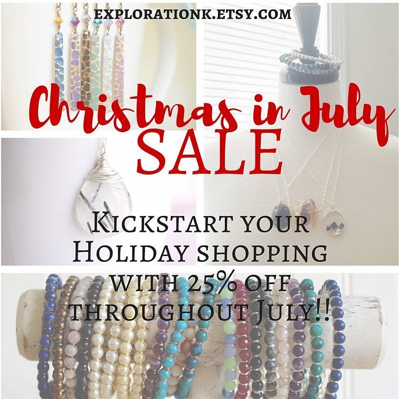 Kickstart your Holiday shopping with 25% off everything in our Etsy shop throughout July! No coupon needed!  #linkinbio #christmasinjuly #cij2016 #etsyhandmade #etsyjewelry #loveit #sale #july #julysales #handmadejewelry #explorationk