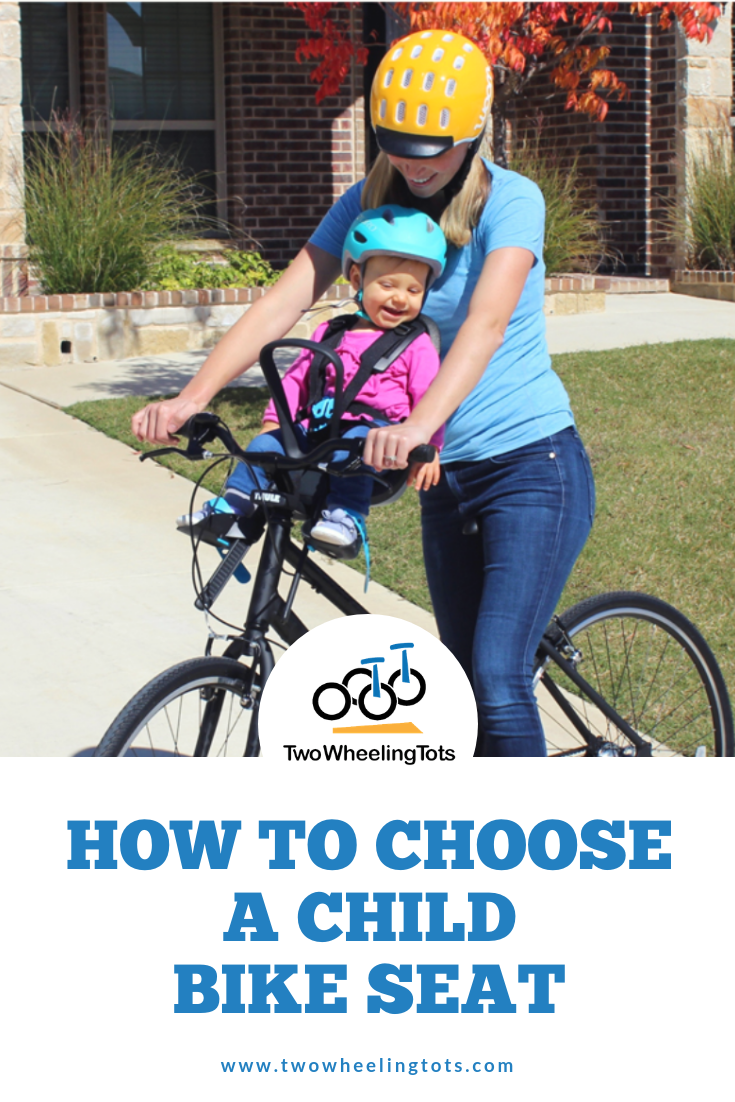 Baby Child Bike Seats Choosing The Best Bike Seat For Your Bike Child Bike Seat Kids Bike Baby Bike