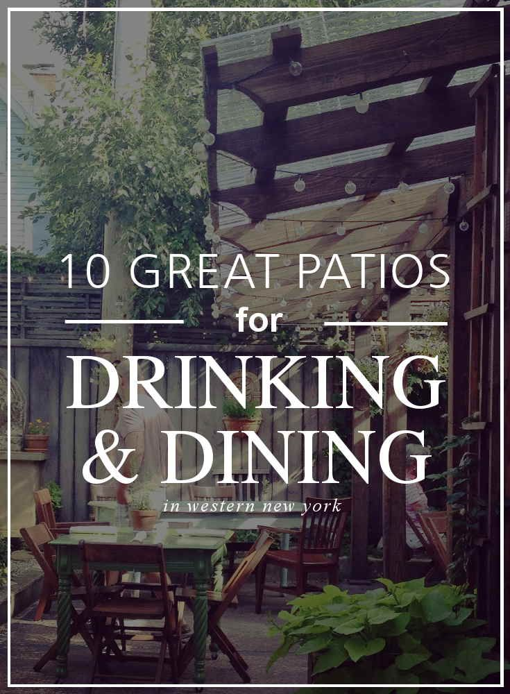 10 Great Patios for Drinking and Dining in WNY