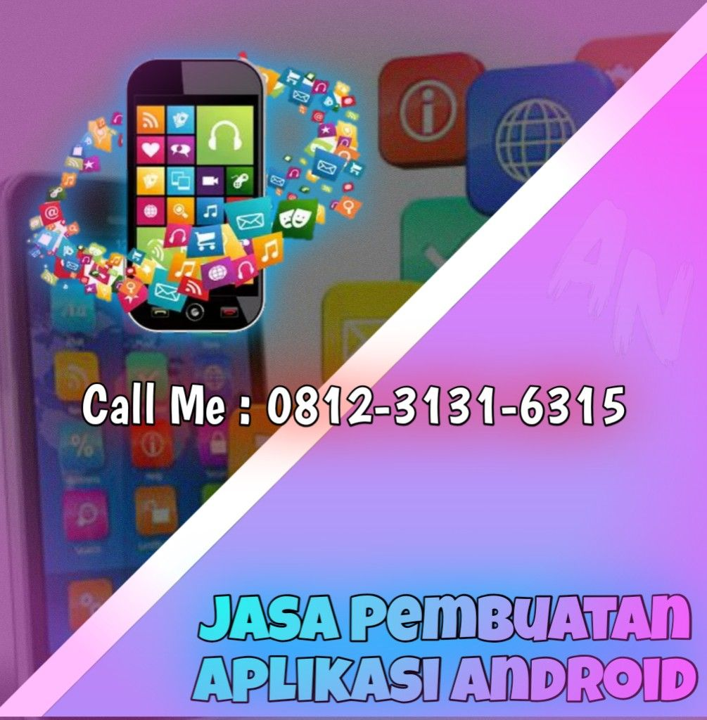 Pin Di 0812 3131 6315 Jasa Pembuatan Aplikasi Android