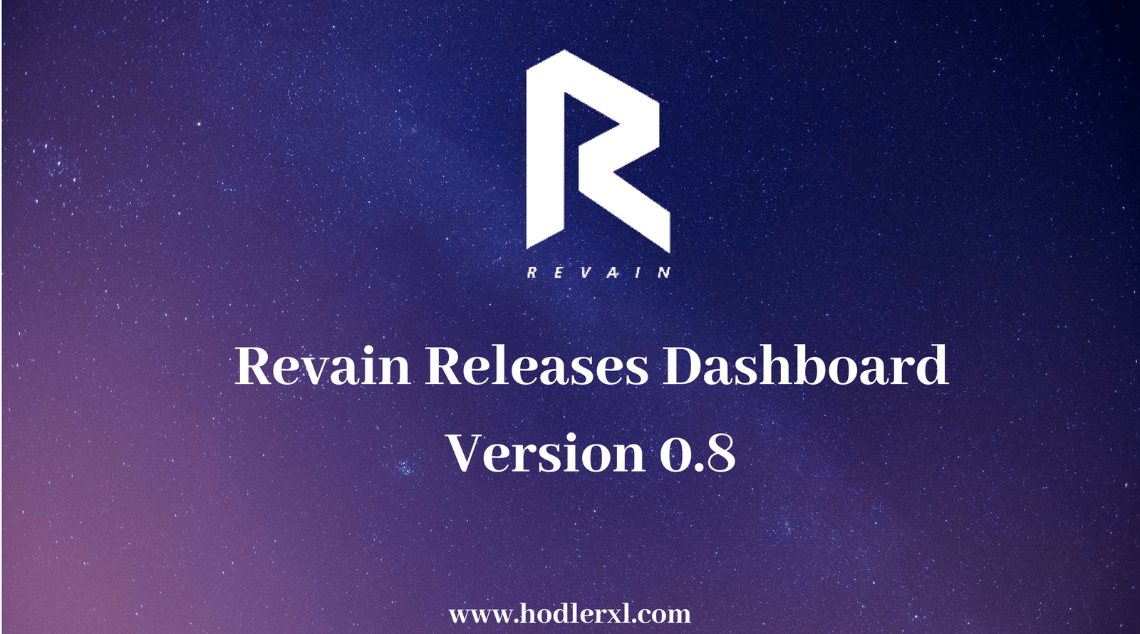 Revain Officially Releases Dashboard Version 0.8   Version ...