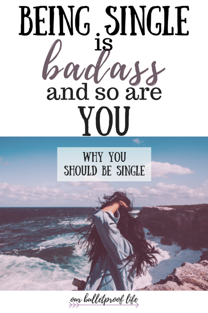 Being single is badass and so are you why you should be single if you are unhappy being single read this it will completely change your perspective ccuart Image collections