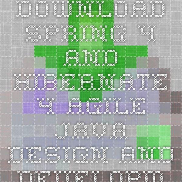 Download spring 4 and hibernate 4 agile java design and development ebook  pdf pdf