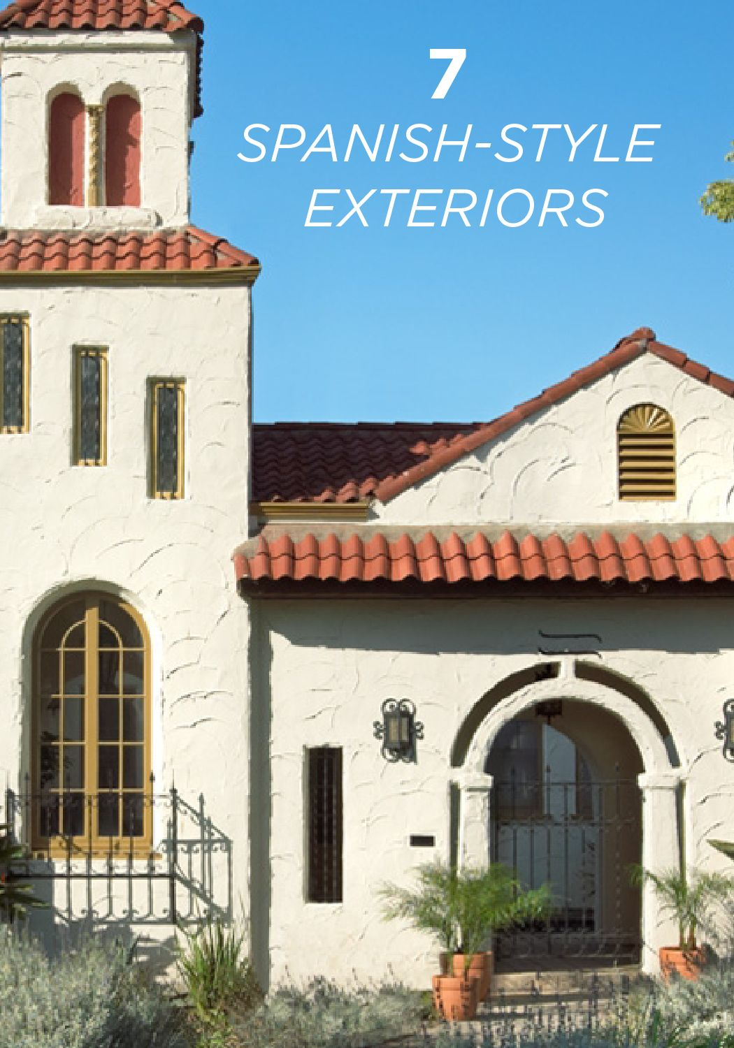 These 7 spanish style home exteriors are at it again when for Spanish style exterior