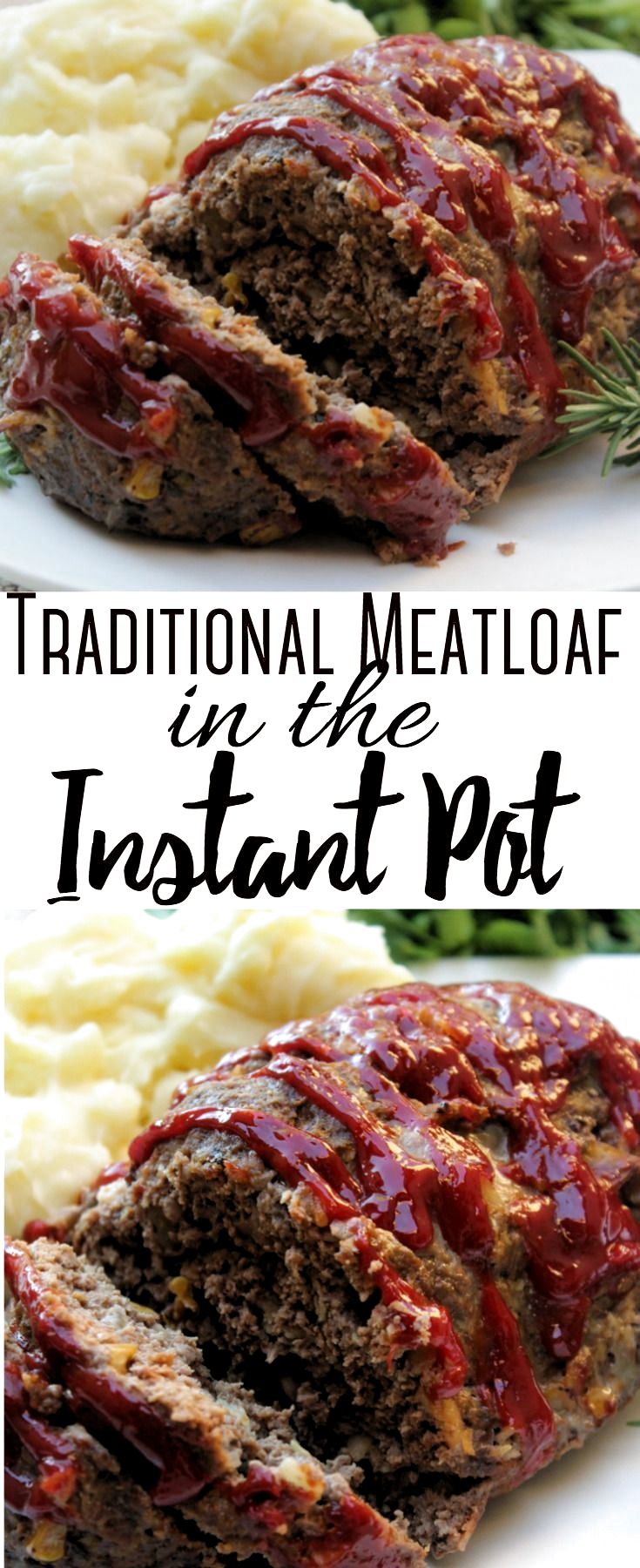 Pin By Dave Johnson On Meals Traditional Meatloaf Beef Recipe Instant Pot Traditional Meatloaf Recipes