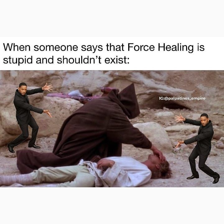 Also I M Pretty Sure Force Healing Was Canon Long Before The Sequel Trilogy Within The Expanded Universe So Technic Star Wars Humor Star Wars Memes Star Wars