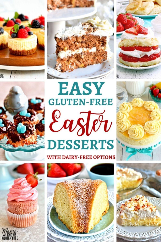 Easy Gluten Free Easter Desserts Dairy Free Options In 2020 Gluten Free Easter Desserts Gluten Free Easter Easter Dessert