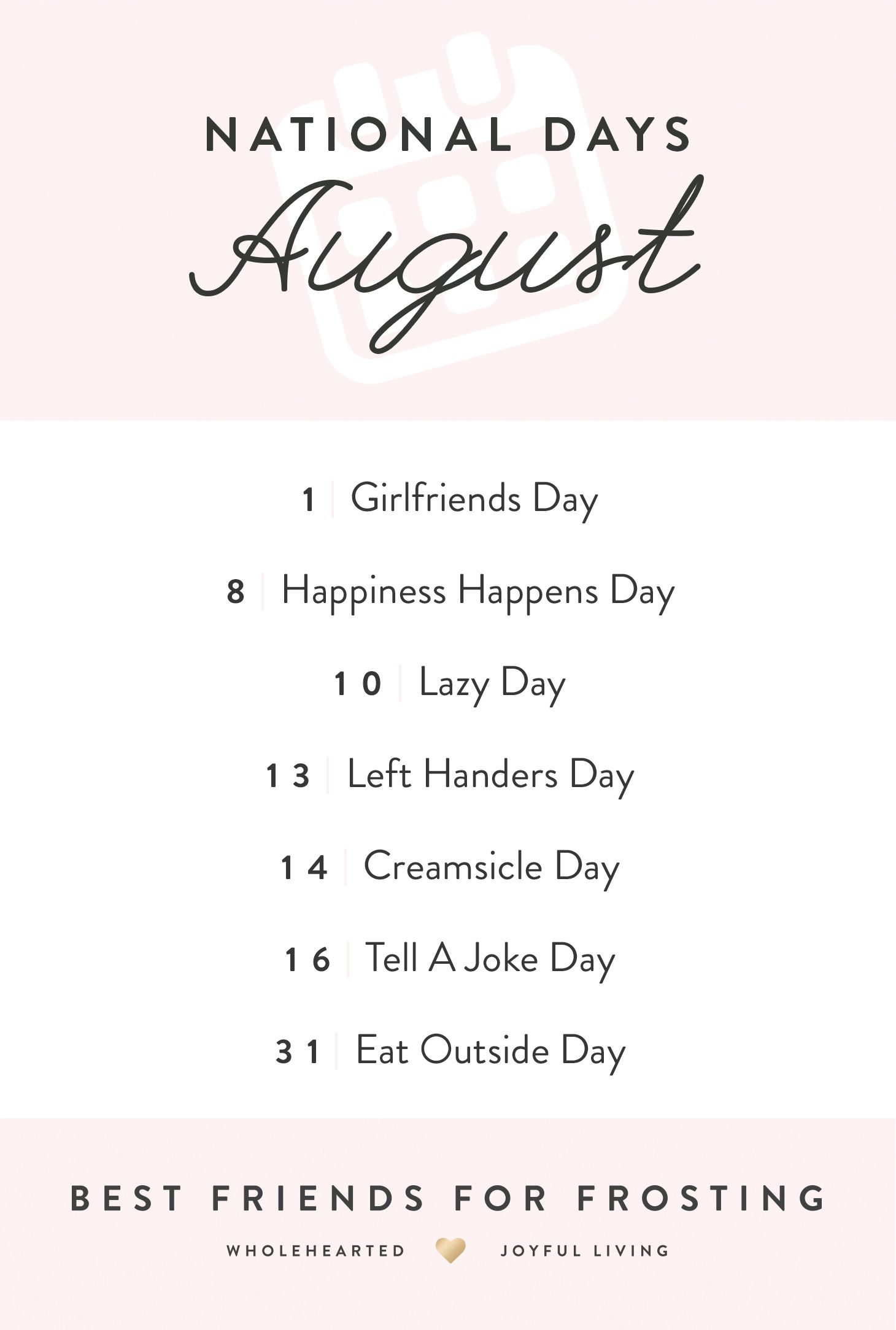 August National Days Best Friends For Frosting Friends Day Quotes National Days National Best Friend Day