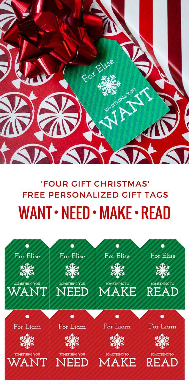 Four Gift Christmas\' free printable gift tags: Want, Need, Make ...