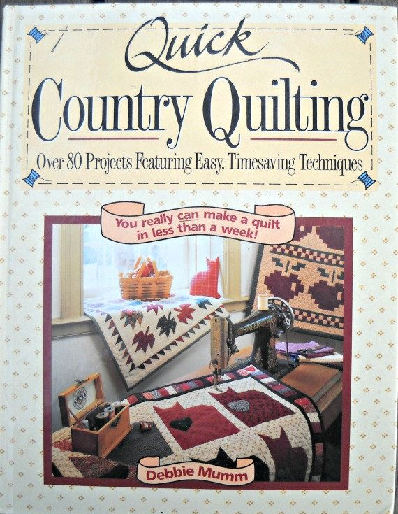 Quick Country Quilting Book by Debbie Mumm by CurlicueCreations ... : debbie mumm quilt books - Adamdwight.com