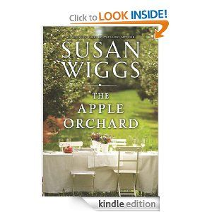 """The Apple Orchard [Kindle Edition] Susan Wiggs (Author) """"SOMETIMES YOU STUMBLE ACROSS A TREASURE WHEN YOU'RE LOOKING FOR SOMETHING ELSE ENTIRELY."""""""