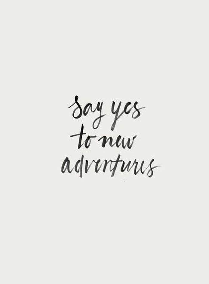 Charming Say Yes To New Adventures/Quote/iPhone Wallpaper