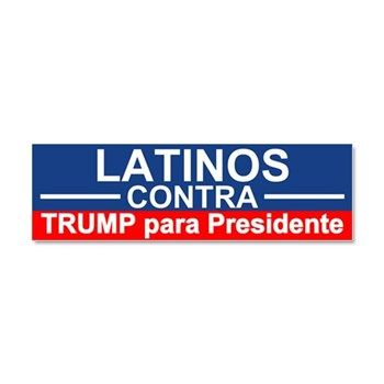 Hispanos contra trump car magnet 10 x election 2016 bumper stickers magnets funny and political bumper stickers