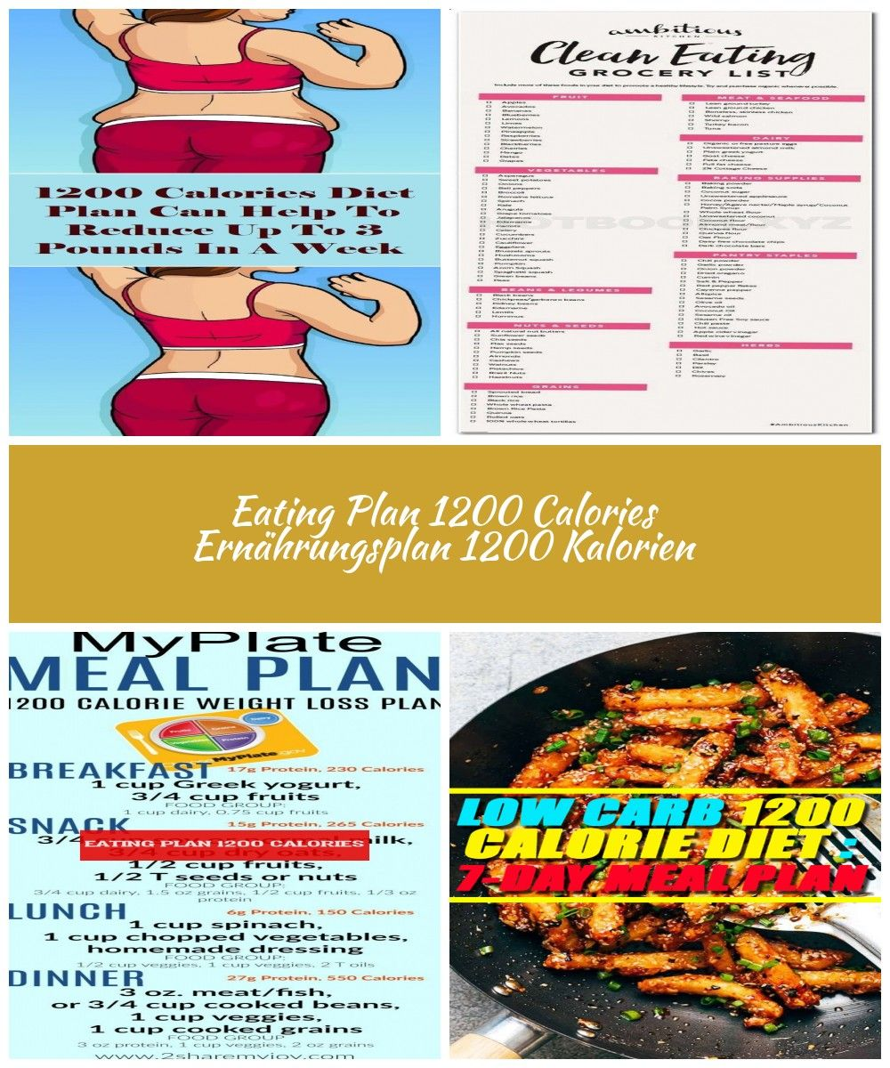 1200 Calories Diet Plan Can Help To Reduce Up To 3 Pounds In A Week Living For Healthy Diet Plan 1200 1200 Calorie Diet Plan 1200 Calories 1200 Calorie Diet