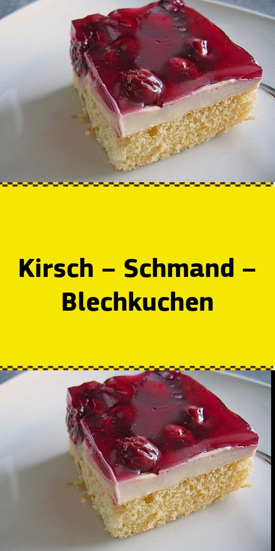 Kirsch – Schmand – Blechkuchen #süßesbacken