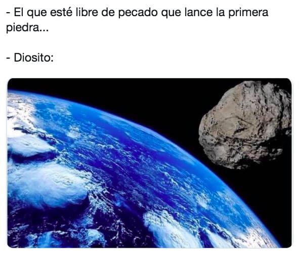 17 Memeteoritos sobre el Meteorito que no acabarán con la vida en la Tierra, pero sí te harán reír
