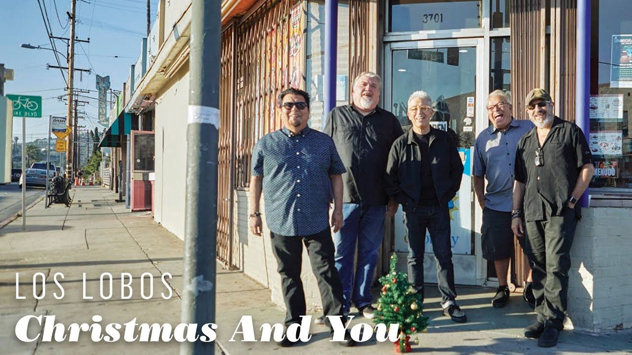 Los Lobos Christmas And You Official Video From Llego Navidad Navidad Christmas Lobos