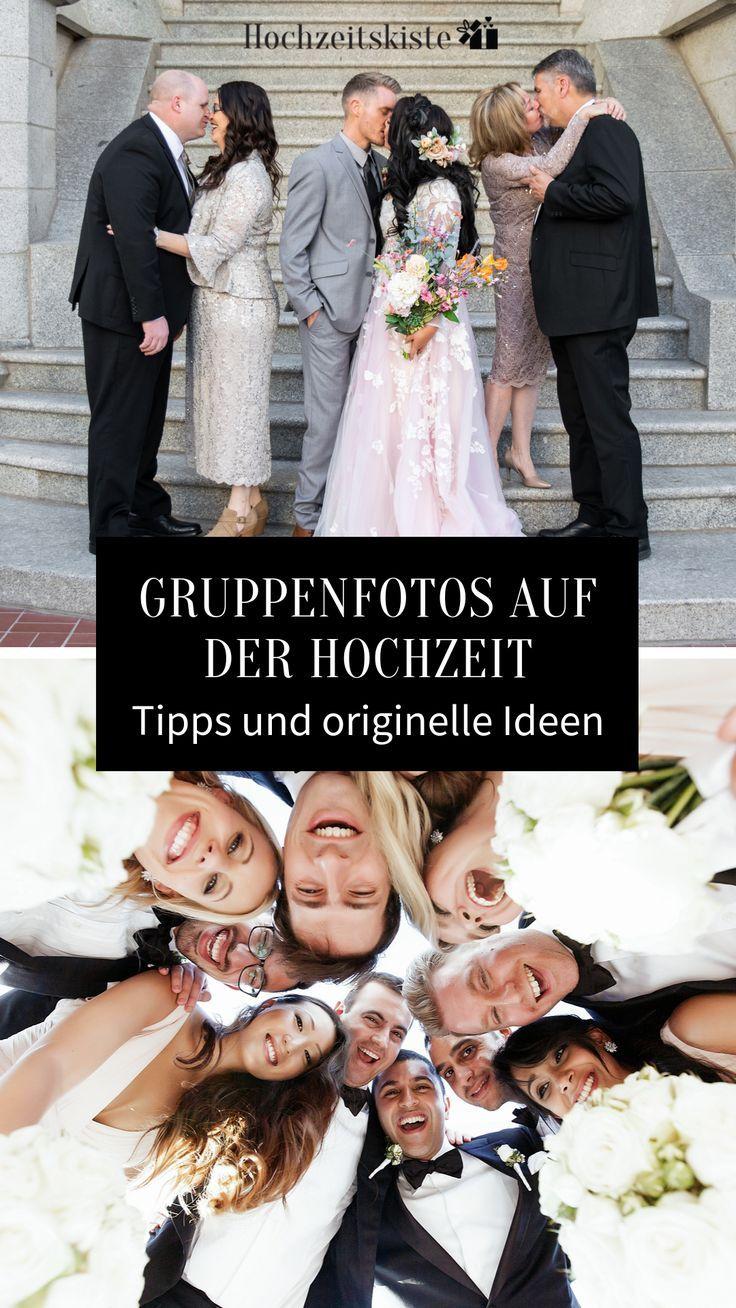Tipps Und Originelle Ideen Fur Die Gruppenfotos Auf Der Hochzeit In 2020 Fotos Hochzeit Hochzeit Bildideen Hochzeitsfoto Gaste
