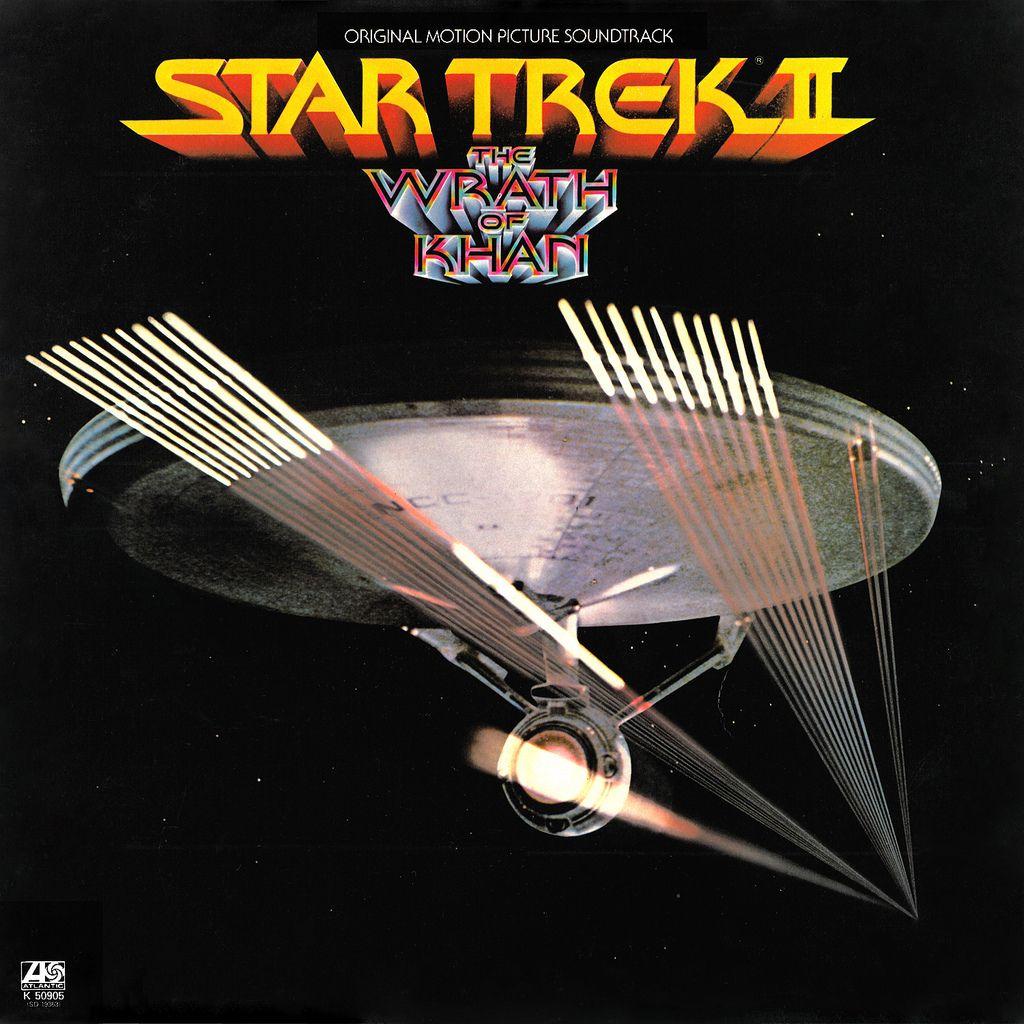 Star Trek Ii The Wrath Of Khan Original Soundtrack Album
