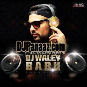 dj wale babu punjabi video song download