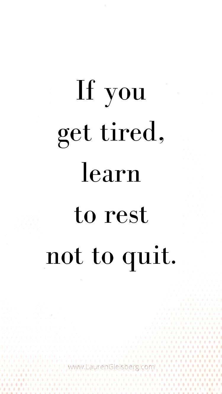 #inspirational #motivational #fitness #quotes #tired #learn #best #rest #quit #gym #not #get #you #i...