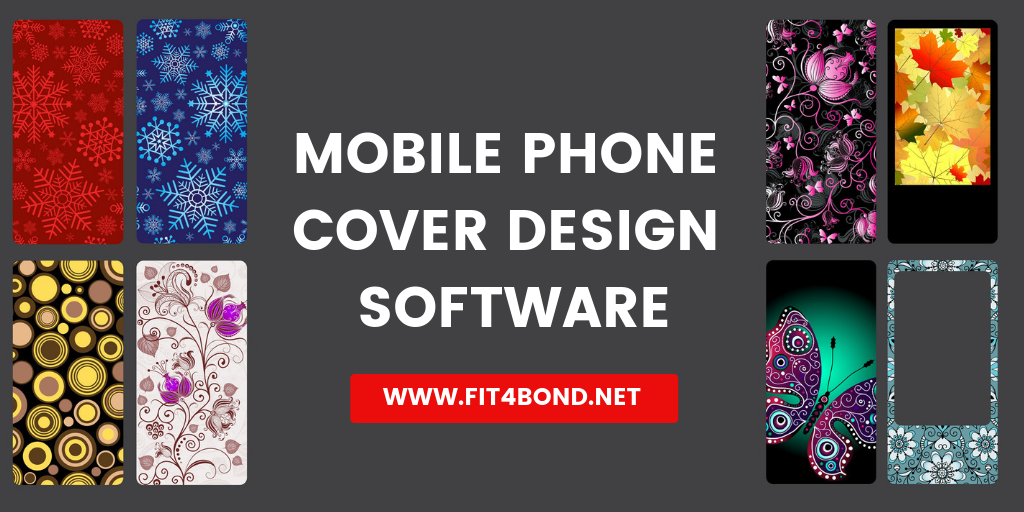 Selecting Our Advanced Mobile Phone Cover Design Software Will Upscale Your E Commerce Store Fit4bond Phone Cover Design Software Design Design