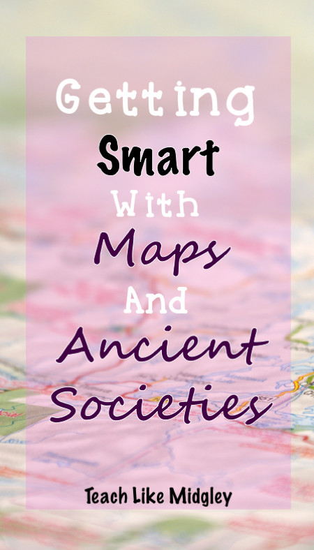 How to teach locations and map skills with ancient