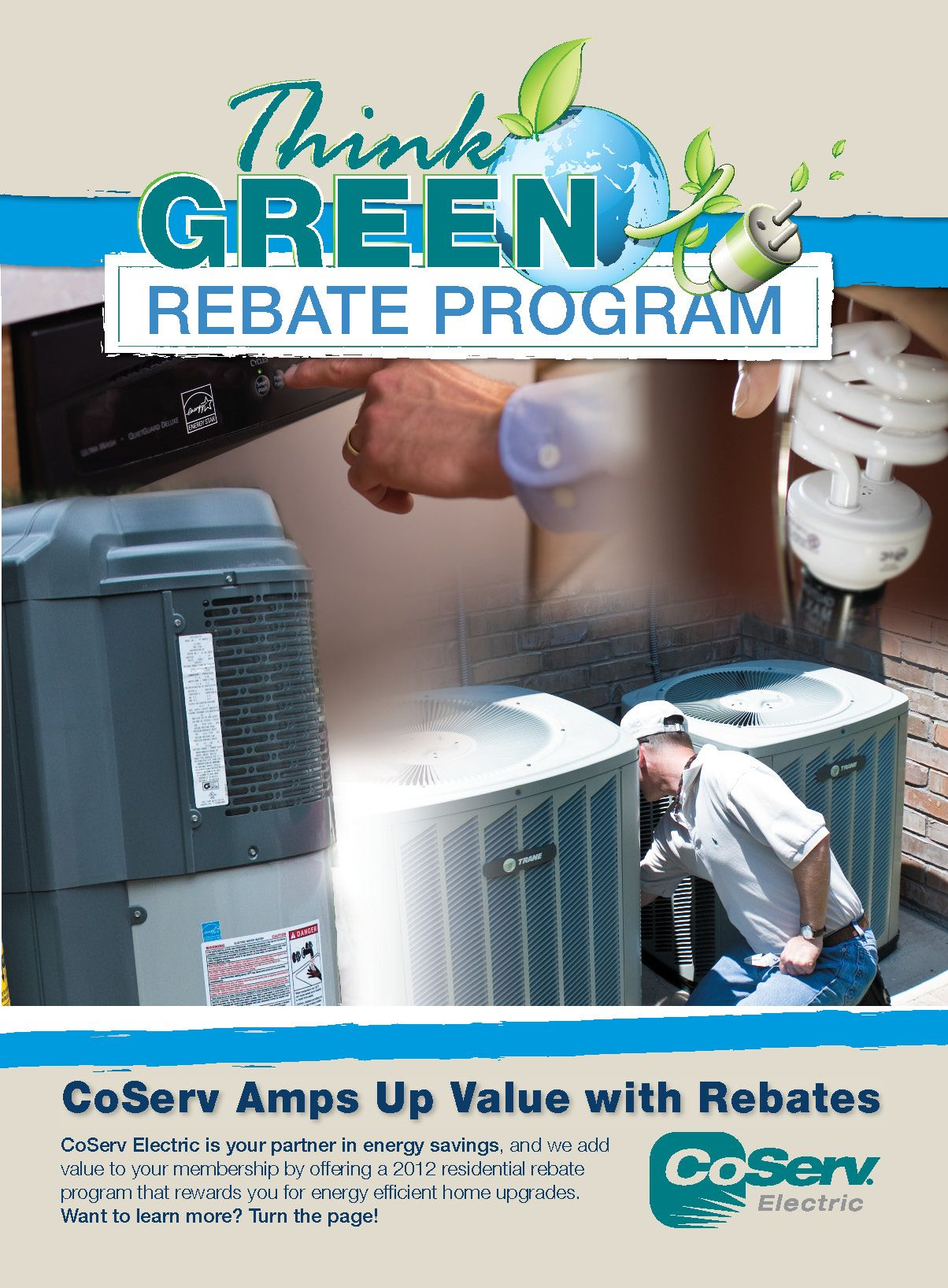March 2012: Think Green Rebate Program amps up the value